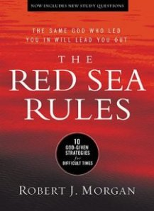 RED SEA RULES: 10 God-Given Strategies for Difficult Times