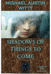 shadow of things to come