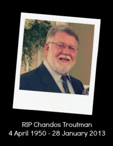 RIP chandos troutman