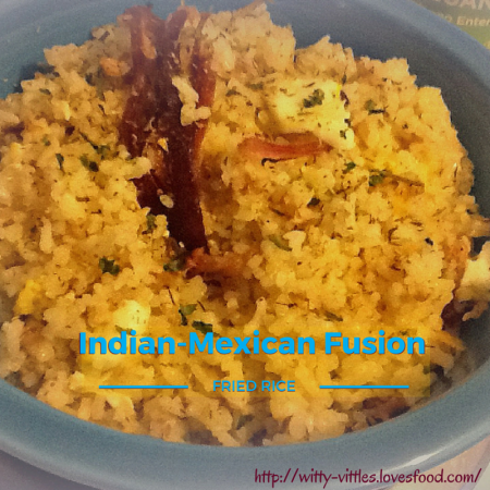 indian-mexican fusion fried rice