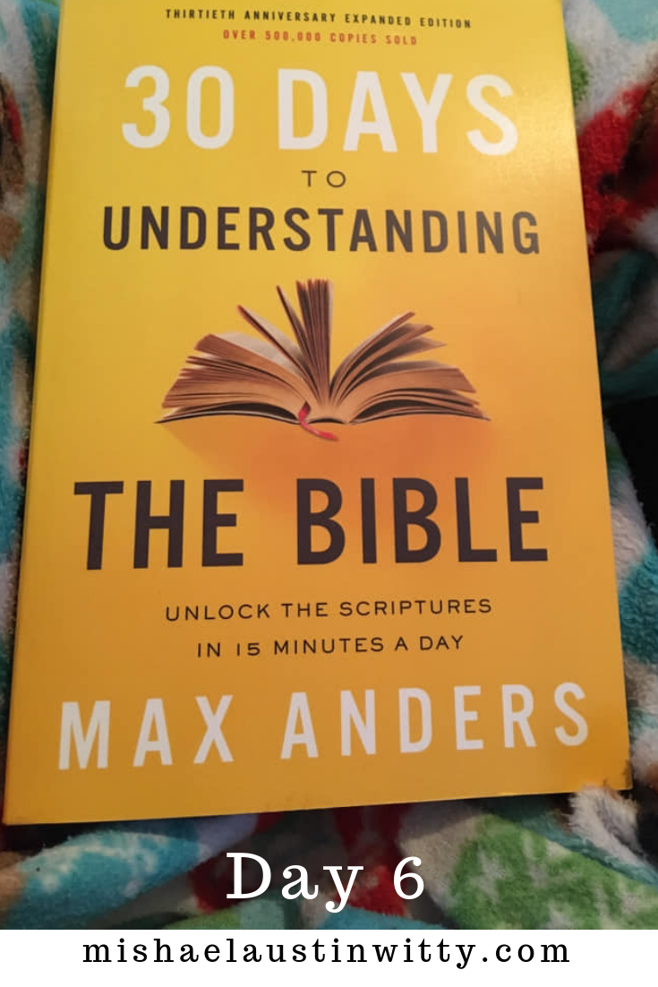 30 days to understanding the bible day 6