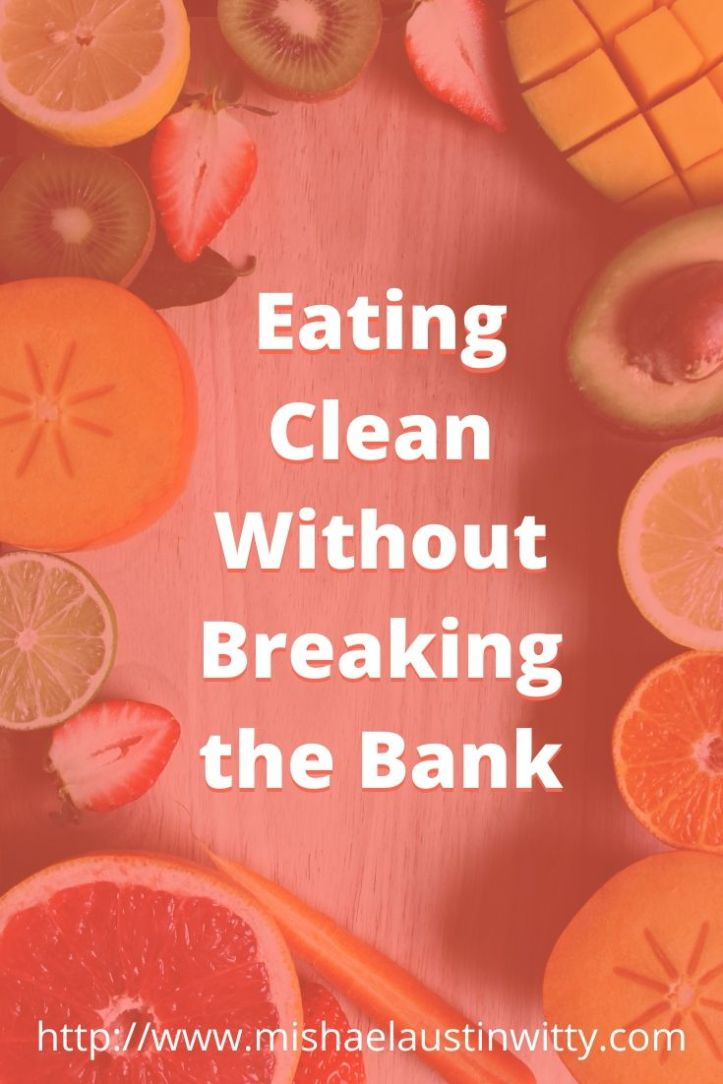 Eating Clean Without Breaking the Bank